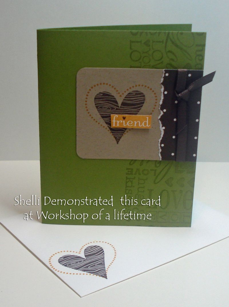 Shelli demonstrated this card at workshop of a lifetime 4-7-2010