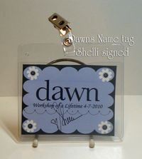 Dawns Name tag signed by Shelli