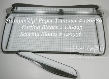Stampin'Up!  Paper Trimmer and Blades
