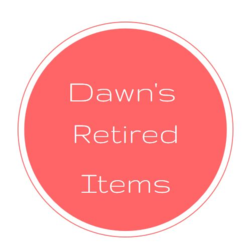 Dawn's Retired items