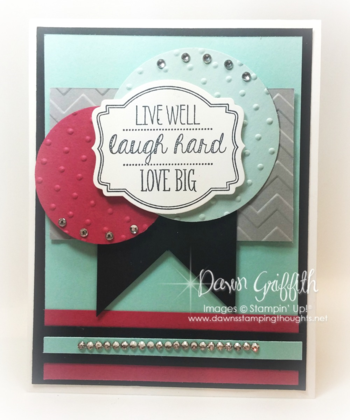 Live well Laugh Hard Love BIG #1