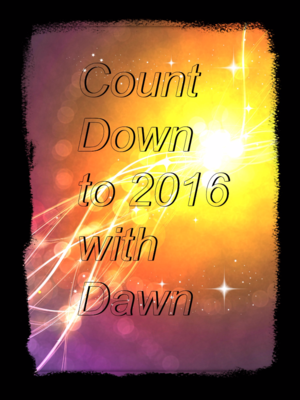 Count down to 2016 with Dawn Griffith