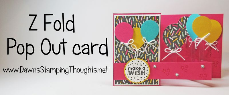 Z Fold Pop Out card Stampin'Up! Dawn Griffith