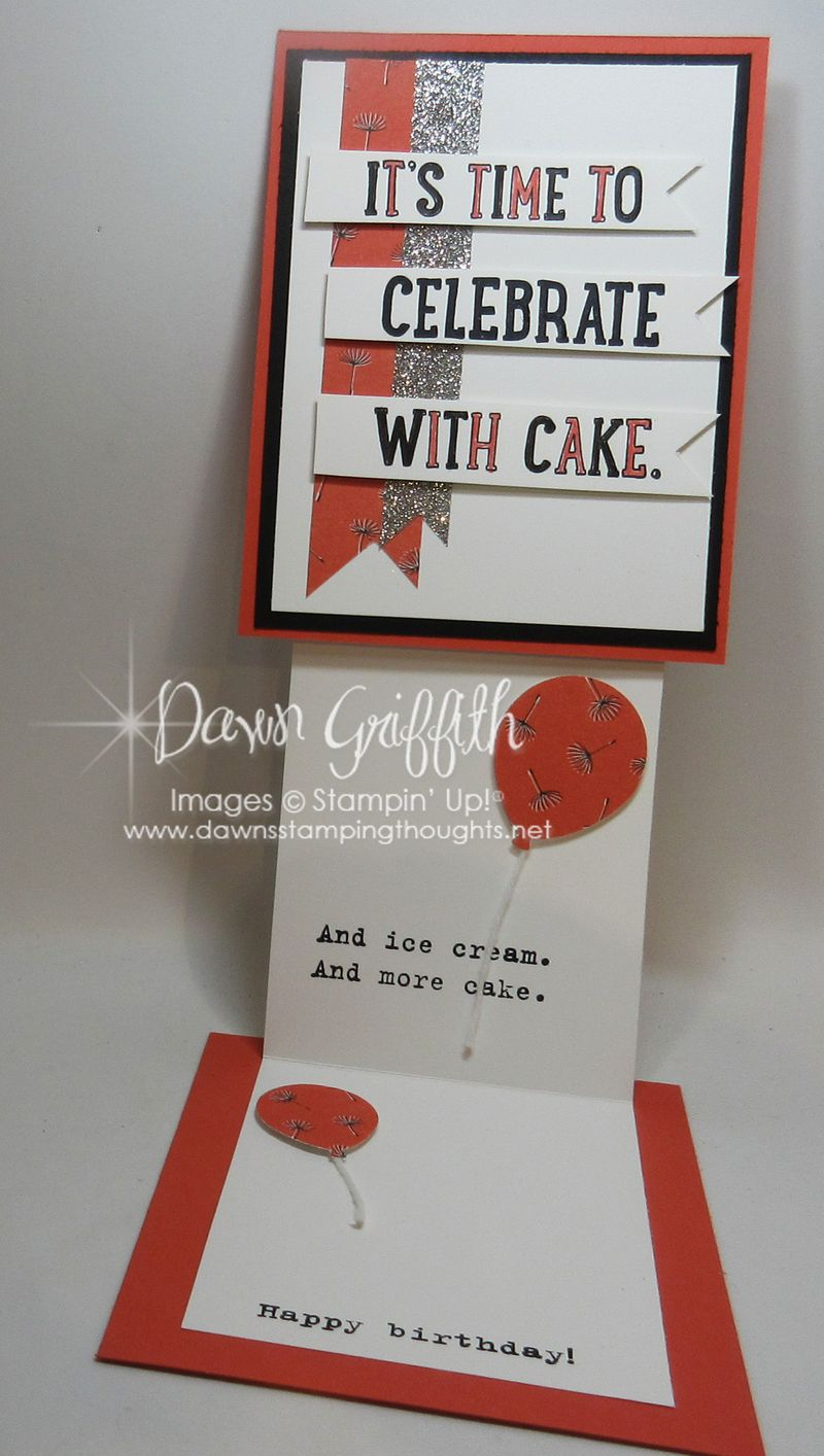 Time to celebrate opened Stampin;'Up! Demonstrator Dawn Griffith