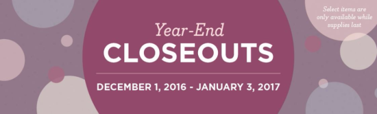 Year End Closeouts until January 3 2017 while supplies last