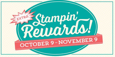 Extra Stampin Rewards  Oct 9, until Nov 9, 2015