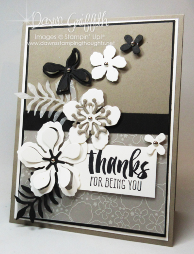 Thanks for being YOU  by Dawn Griffith Stampin Up!
