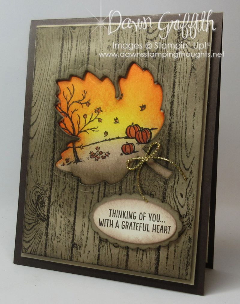 Thinking of you Autumn Leaf card by Dawn Griffith Stampin'Up!