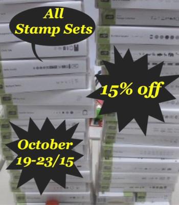 15 % off all stamp sets  Promotion until Oct 23 2015