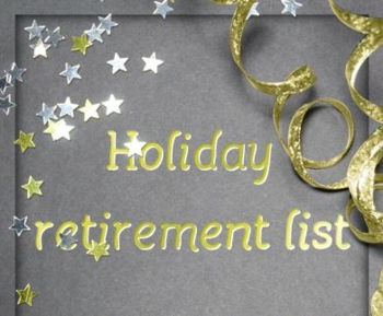 Holiday Retirement  List Coming Nov 16th 2015