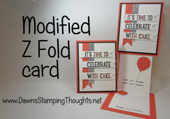 Modified Z Fold card Stampin'Up!  Dawn Griffith