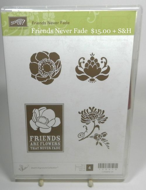 Friends Never Fade 15.00 + S&H